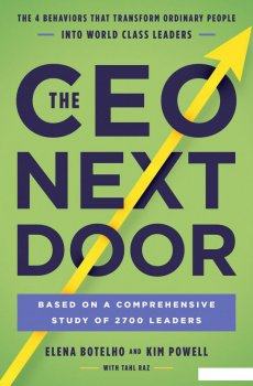 The CEO Next Door. What It Takes to Get to the Top and Succeed (949925)