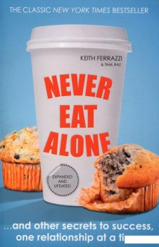Never Eat Alone (516459)