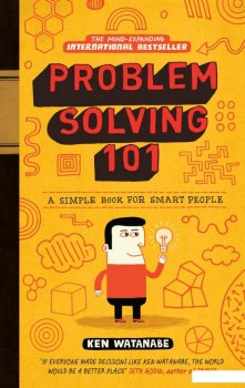 Problem Solving 101. A simple book for smart people (960933)