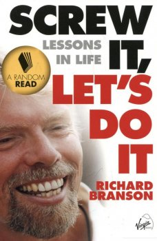 Screw It, let's Do It: Lessons In Life (Quick Reads S.) (287238)