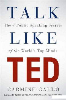 TED Talk Like: The 9 Public Speaking Secrets of the world's Top Minds (504128)