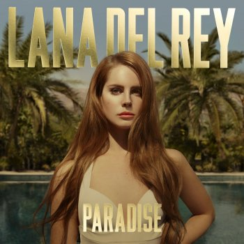 Виниловая пластинка Lana Del Rey - Paradise (Paradise Edition)