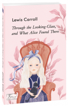 Through the Looking-Glass, and What Alice Found There - Carroll L. (9789660394322)