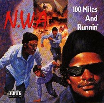 Виниловая пластинка N.W.A 100 Miles and Runnin' (арт. 5850)