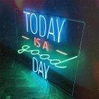 Неонова вивіска «Today is a good day» - зображення 2