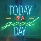 Неонова вивіска «Today is a good day» - зображення 7